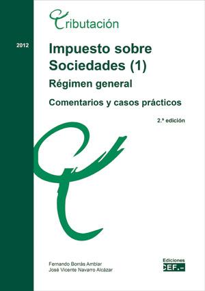Impuesto sobre sociedades. régimen general