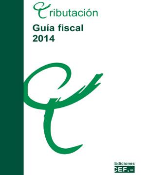 """Ediciones CEF.-  publica """"Guía Fiscal 2014"""""""