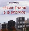 """""""Hacer frente a la pobreza"""", de Pilar Malla"""
