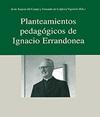 Planteamientos pedagógicos de Ignacio Errandonea