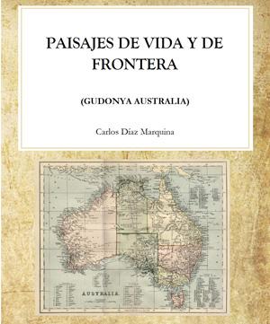 """Paisajes de vida y de frontera"""" de Carlos Díaz Marquina"""