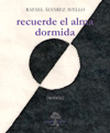 """Recuerde el alma dormida"", de Rafael Álvarez Avello"