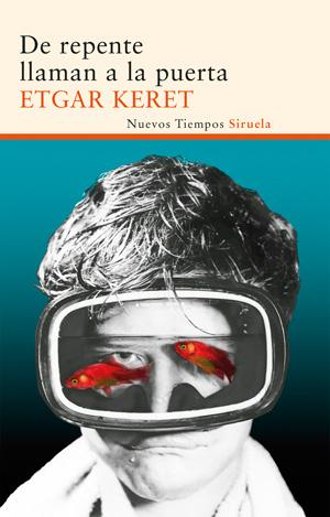 """""""De repente llaman a la puerta, de Etgar Keret"""